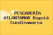 PESCADERÍA ATLANTAMAR Bogotá Cundinamarca