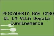 PESCADERIA BAR CABO DE LA VELA Bogotá Cundinamarca
