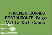 PHOENIX DORADO RESTAURANTE Buga Valle Del Cauca