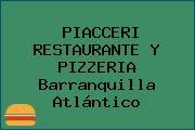 PIACCERI RESTAURANTE Y PIZZERIA Barranquilla Atlántico