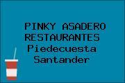 PINKY ASADERO RESTAURANTES Piedecuesta Santander