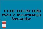 PIQUETEADERO DOÑA ROSA 2 Bucaramanga Santander