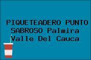 PIQUETEADERO PUNTO SABROSO Palmira Valle Del Cauca