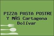 PIZZA PASTA POSTRE Y MÁS Cartagena Bolívar