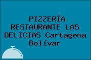 PIZZERÍA RESTAURANTE LAS DELICIAS Cartagena Bolívar