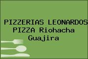 PIZZERIAS LEONARDOS PIZZA Riohacha Guajira