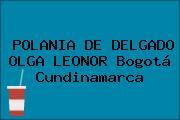 POLANIA DE DELGADO OLGA LEONOR Bogotá Cundinamarca