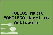POLLOS MARIO SANDIEGO Medellín Antioquia