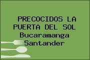 PRECOCIDOS LA PUERTA DEL SOL Bucaramanga Santander