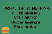 PREP. DE ALMUERZOS Y EMPANADAS VILLARICA Bucaramanga Santander