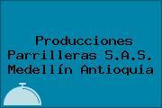 Producciones Parrilleras S.A.S. Medellín Antioquia