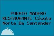 PUERTO MADERO RESTAURANTE Cúcuta Norte De Santander
