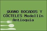 QUANO BOCADOS Y CÓCTELES Medellín Antioquia