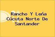 Rancho Y Leña Cúcuta Norte De Santander
