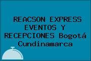 REACSON EXPRESS EVENTOS Y RECEPCIONES Bogotá Cundinamarca