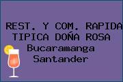 REST. Y COM. RAPIDA TIPICA DOÑA ROSA Bucaramanga Santander