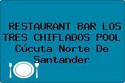 RESTAURANT BAR LOS TRES CHIFLADOS POOL Cúcuta Norte De Santander