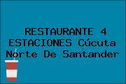 RESTAURANTE 4 ESTACIONES Cúcuta Norte De Santander