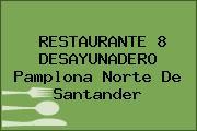 RESTAURANTE 8 DESAYUNADERO Pamplona Norte De Santander