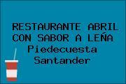 RESTAURANTE ABRIL CON SABOR A LEÑA Piedecuesta Santander
