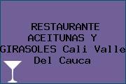 RESTAURANTE ACEITUNAS Y GIRASOLES Cali Valle Del Cauca