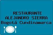 RESTAURANTE ALEJANDRO SIERRA Bogotá Cundinamarca