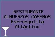 RESTAURANTE ALMUERZOS CASEROS Barranquilla Atlántico