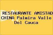 RESTAURANTE AMISTAD CHINA Palmira Valle Del Cauca