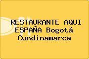 RESTAURANTE AQUI ESPAÑA Bogotá Cundinamarca