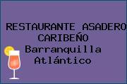 RESTAURANTE ASADERO CARIBEÑO Barranquilla Atlántico