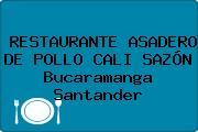 RESTAURANTE ASADERO DE POLLO CALI SAZÓN Bucaramanga Santander