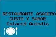RESTAURANTE ASADERO GUSTO Y SABOR Calarcá Quindío