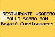 RESTAURANTE ASADERO POLLO SABRO SON Bogotá Cundinamarca