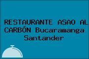 RESTAURANTE ASAO AL CARBÓN Bucaramanga Santander