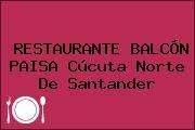 RESTAURANTE BALCÓN PAISA Cúcuta Norte De Santander