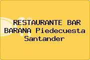 RESTAURANTE BAR BARANA Piedecuesta Santander