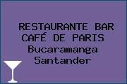 RESTAURANTE BAR CAFÉ DE PARIS Bucaramanga Santander