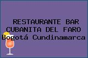 RESTAURANTE BAR CUBANITA DEL FARO Bogotá Cundinamarca