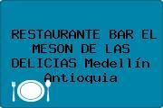 RESTAURANTE BAR EL MESON DE LAS DELICIAS Medellín Antioquia