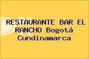 RESTAURANTE BAR EL RANCHO Bogotá Cundinamarca
