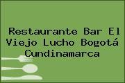 Restaurante Bar El Viejo Lucho Bogotá Cundinamarca