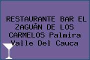 RESTAURANTE BAR EL ZAGUÁN DE LOS CARMELOS Palmira Valle Del Cauca