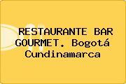 RESTAURANTE BAR GOURMET. Bogotá Cundinamarca