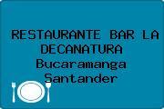 RESTAURANTE BAR LA DECANATURA Bucaramanga Santander