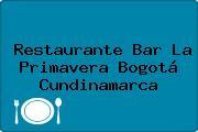 Restaurante Bar La Primavera Bogotá Cundinamarca