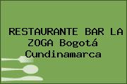 RESTAURANTE BAR LA ZOGA Bogotá Cundinamarca