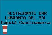 RESTAURANTE BAR LABRANZA DEL SOL Bogotá Cundinamarca