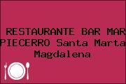 RESTAURANTE BAR MAR PIECERRO Santa Marta Magdalena