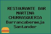 RESTAURANTE BAR MARTINA CHURRASQUERIA Barrancabermeja Santander