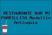 RESTAURANTE BAR MI PARRILLITA Medellín Antioquia